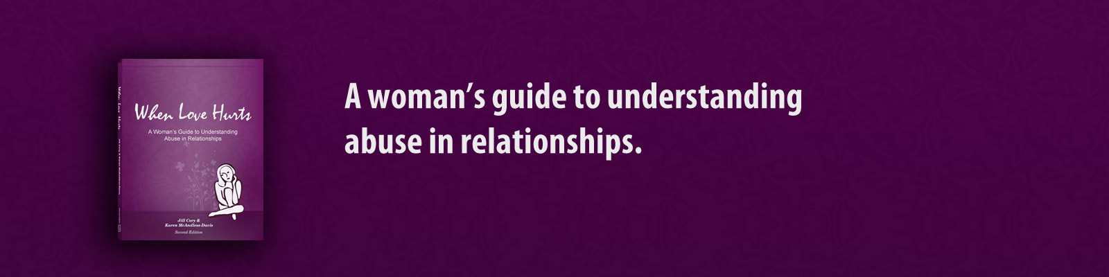 A women's guide to understanding abuse in relationships